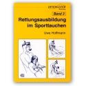 DIVEMASTER WORKSHOP Rettungsausbildung Bd. 3