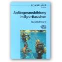DIVEMASTER WORKSHOP Anfängerausbildung Bd.1