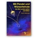Mit Pendel und Wünschelrute
