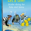 Let's dive - Scuba diving for kids and teens (Print)