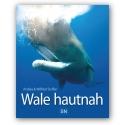 Wale hautnah