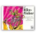 Wahnsinn auf Rädern Bike-Fieber