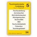 Tauchmedizinischen Fortbildung Bd 5
