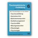 Tauchmedizinischen Fortbildung Bd 6