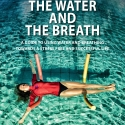 THE WATER AND THE BREATH - Print Edition
