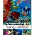Unterwasser-Fotografie - Printausgabe