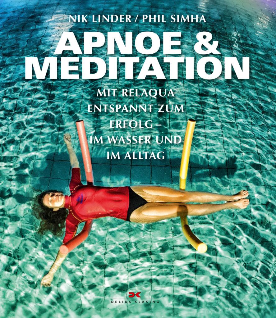 Apnoe und Meditation - Mit Relaqua entspannt zum Erfolg