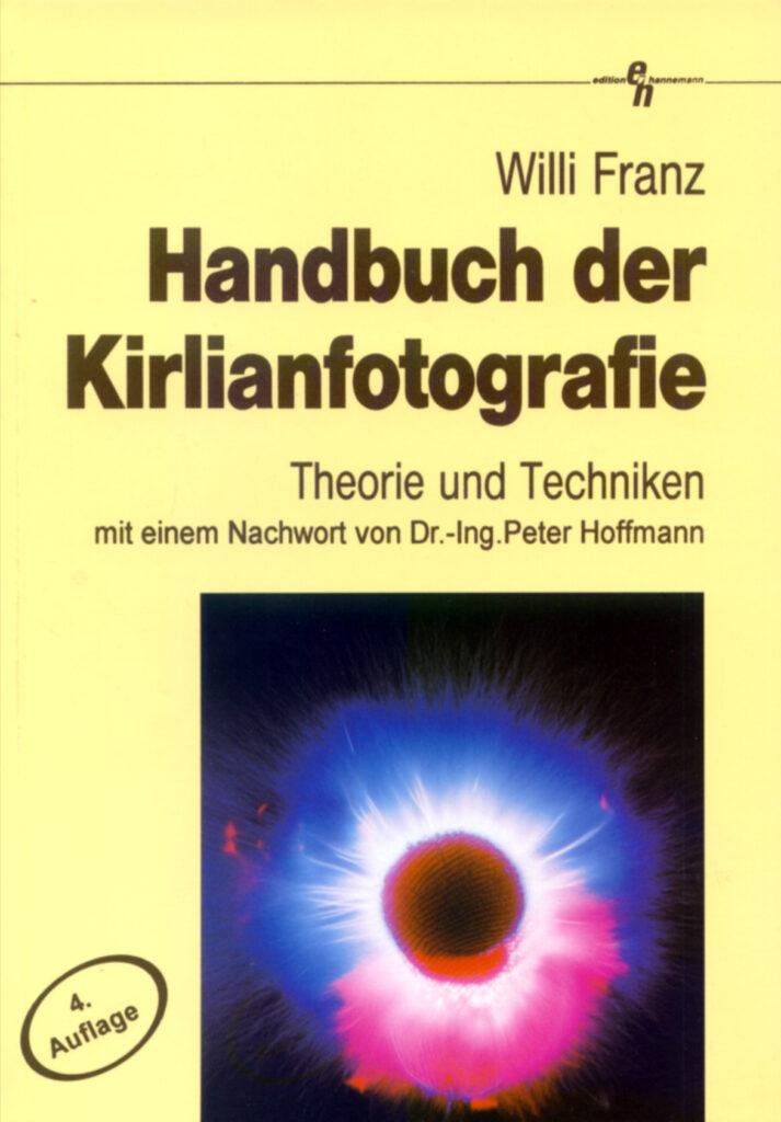 Handbuch der Kirlianfotografie